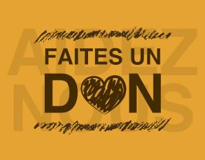 FAITES UN DON